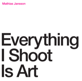 everythingishootisart